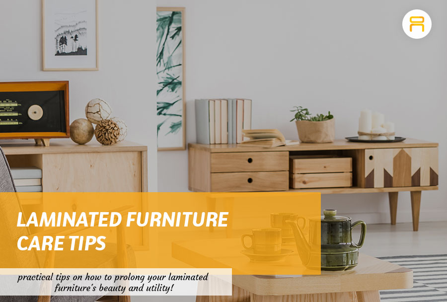 laminated furniture care tips