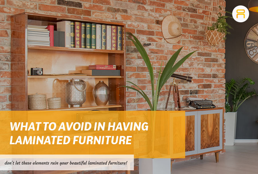 what to avoid in laminated furniture