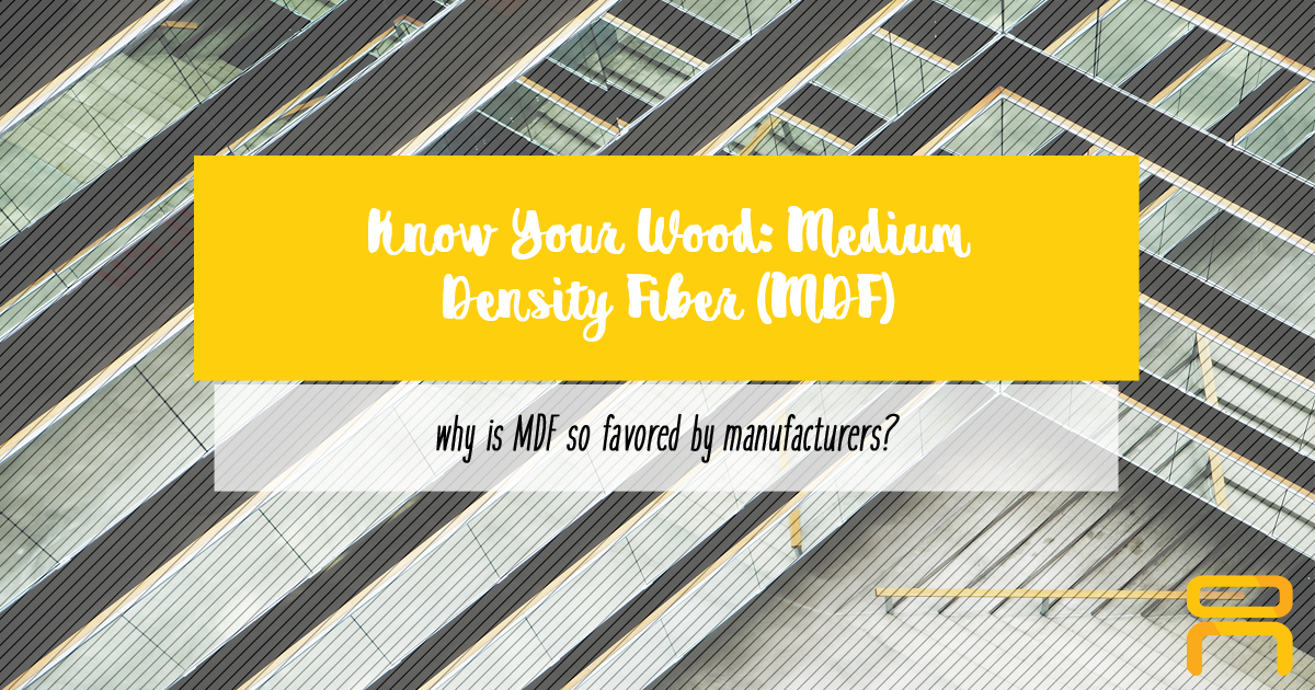 know your wood: mdf