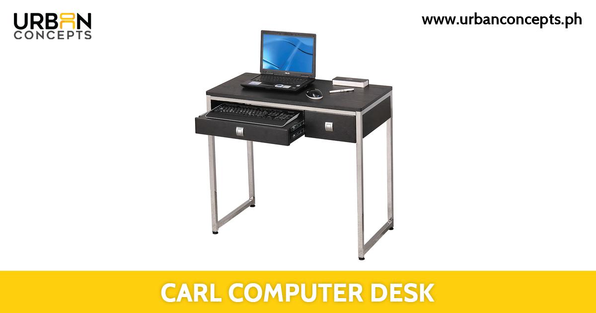 Carl Computer Desk Furniture Store Manila Philippines