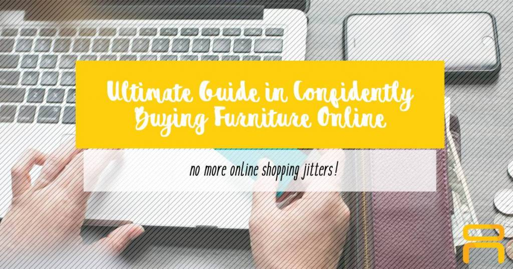 Ultimate Guide In Confidently Buying Furniture Online