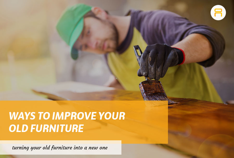 improve old furniture
