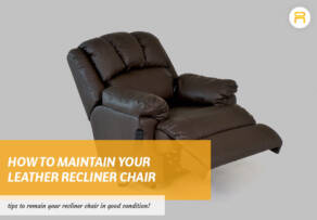 maintain your leather recliner chair