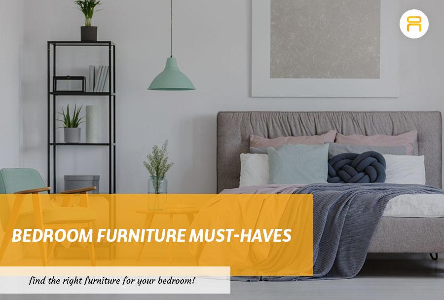 bedroom furniture must haves